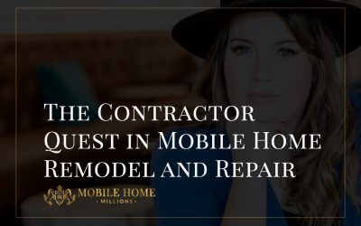 The Contractor Quest in Mobile Home Remodel and Repair