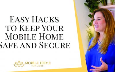 Easy Hacks to Keep Your Mobile Home Safe and Secure