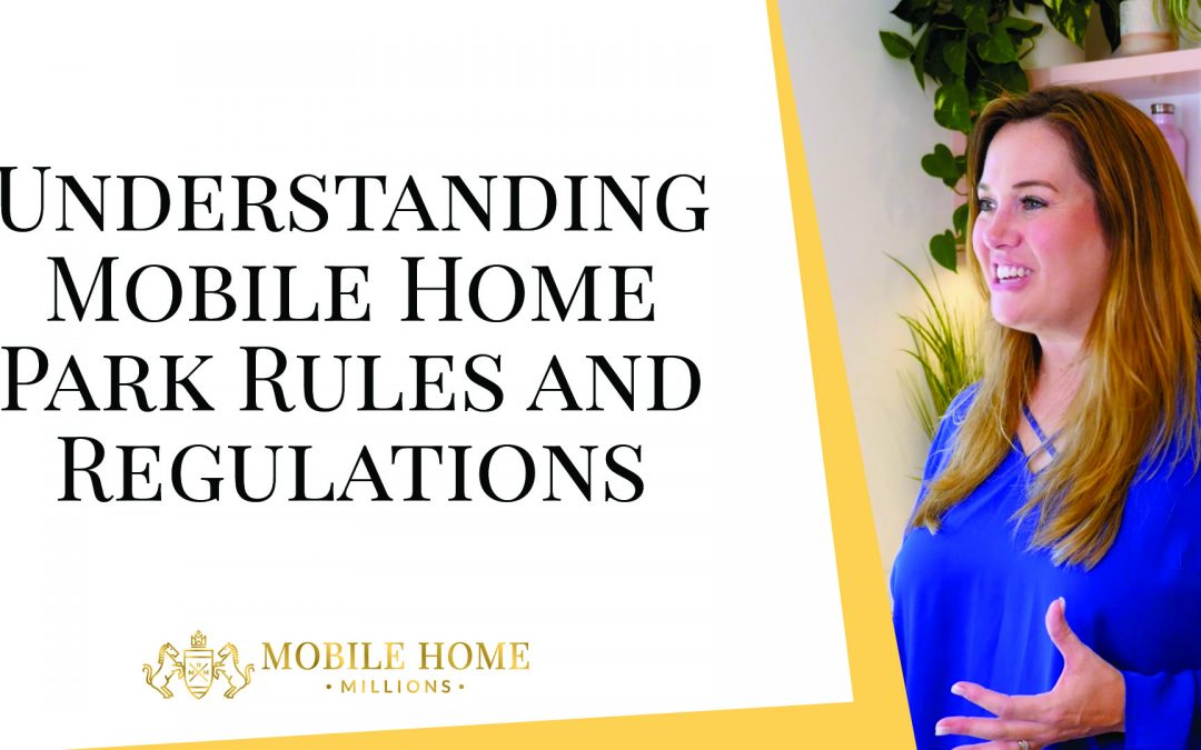 Understanding Mobile Home Park Rules and Regulations