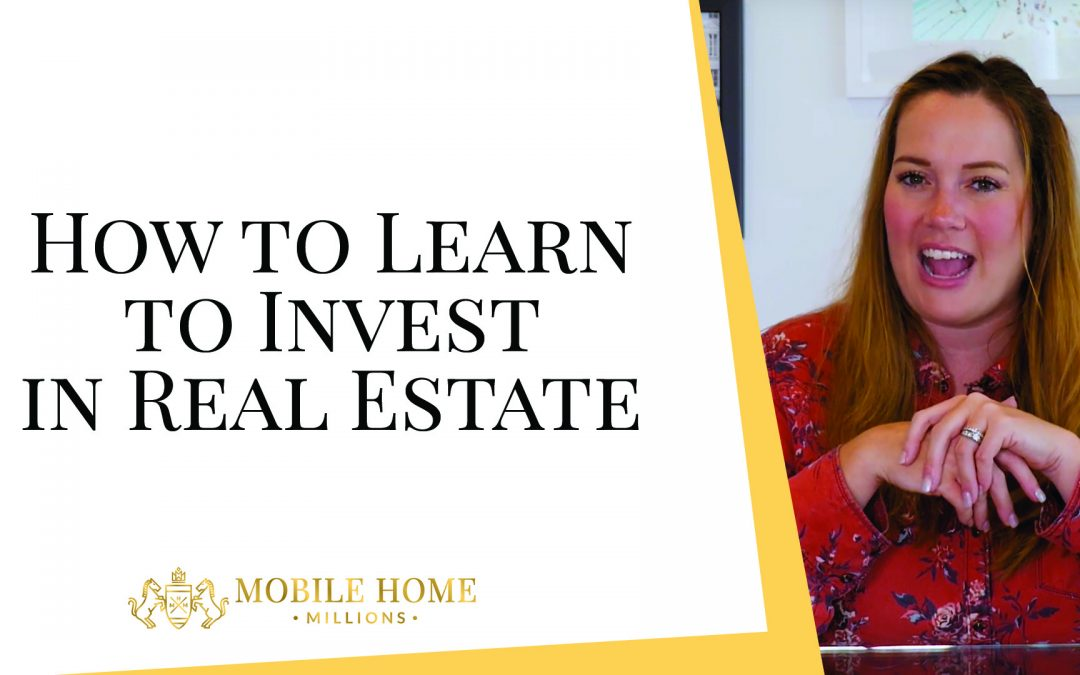 How to Learn to Invest in Real Estate