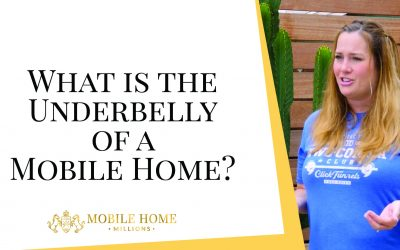 What is the Underbelly of a Mobile Home?