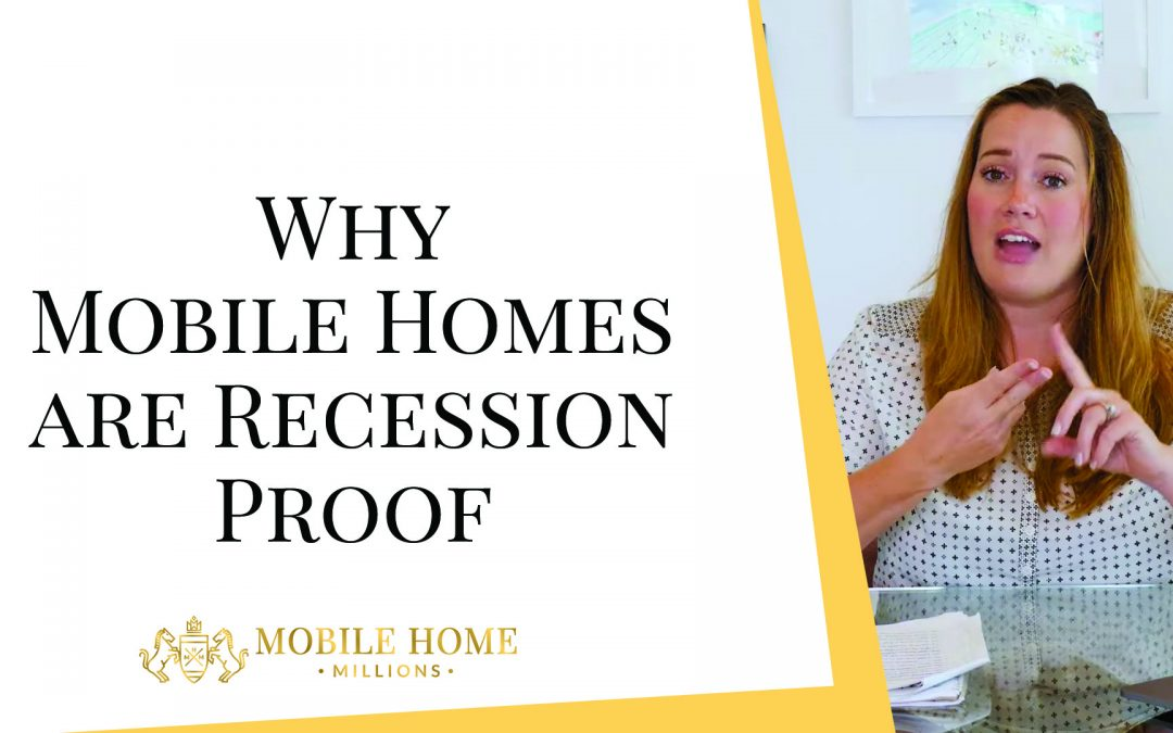Why Mobile Homes are Recession Proof