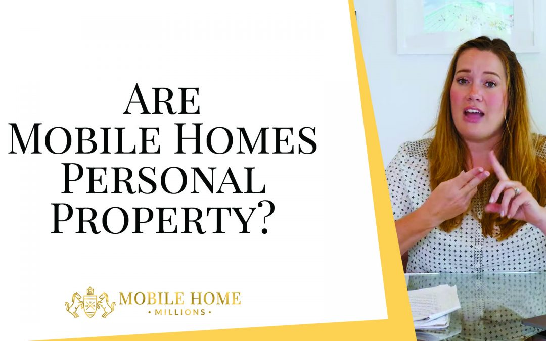 Are Mobile Homes Personal Property?