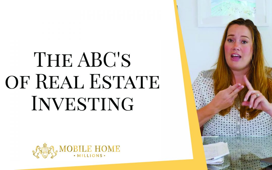 The ABC's of Real Estate Investing