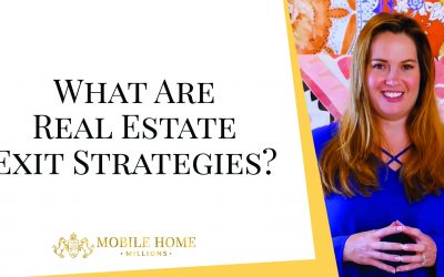 What Are Real Estate Exit Strategies?