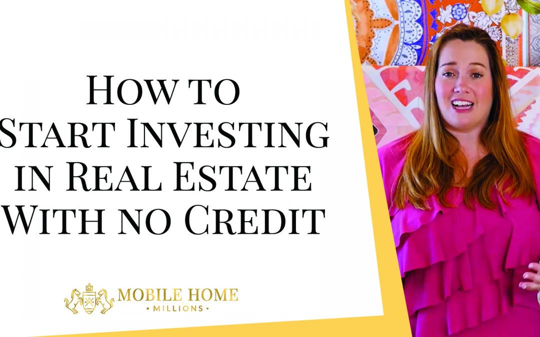 How to Start Investing in Real Estate With no Credit