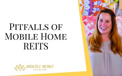Pitfalls of Mobile Home REITS