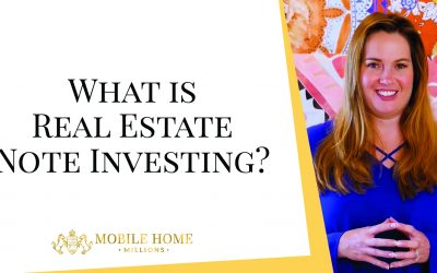 What is Real Estate Note Investing?