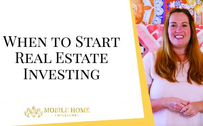 When to Start Real Estate Investing